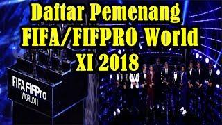 WAJIB TONTON!!! Inilah Daftar Pemenang FIFA/FIFPro World XI 2018