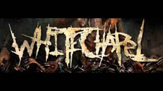 WHITECHAPEL  - End of Flesh (With Lyrics)