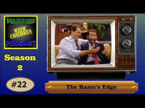 Married with Children Podcast #22 The Razor's Edge Review