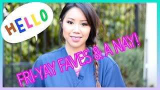 Fri-yay Faves & A Nay! 03.13.15