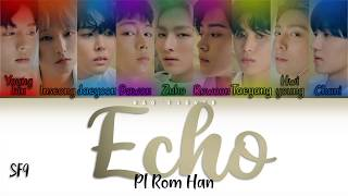 (POLSKIE NAPISY) SF9 (에스에프나인) - ECHO (Color Coded Lyrics Pl/…
