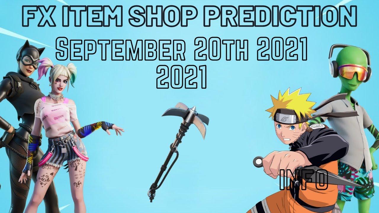 September 20th 2021 Fortnite Item Shop Prediction / Fortnite Item Shop Prediction September 20 2021