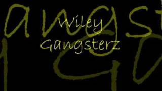 Wiley Gangsters