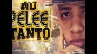NO PELEE TANTO - DJ WORLD (Babilom Produce)