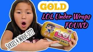 FOUND LOL Surprise GOLD Under Wraps LOL Surprise Series 4 Wave 3 or Fake???