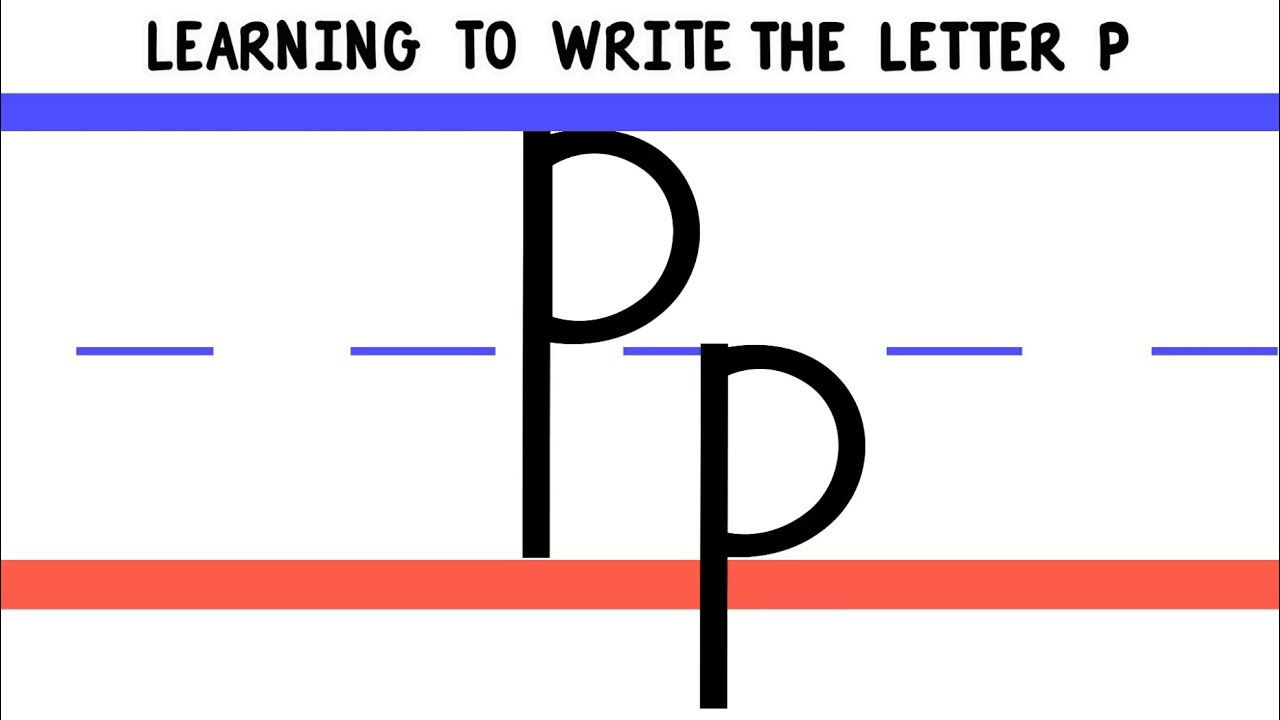 Write the Letter P - ABC Writing for Kids - Alphabet Handwriting by 123ABCtv - YouTube