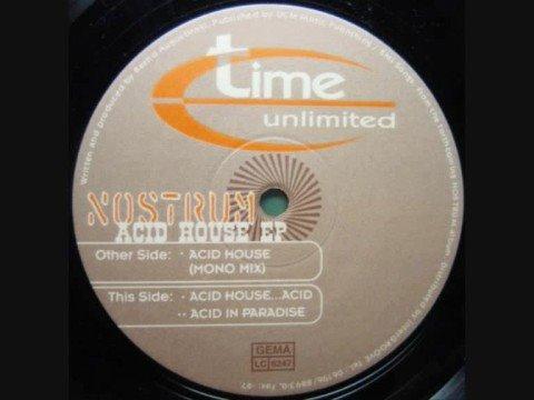 Nostrum - Acid In Paradise