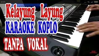 kelayung layung karaoke koplo tanpa vokal - kereta jowo
