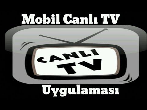 Canlı Televizyon TV Seyret İzle Canlı Mobil TV Uygulama İncelemesi