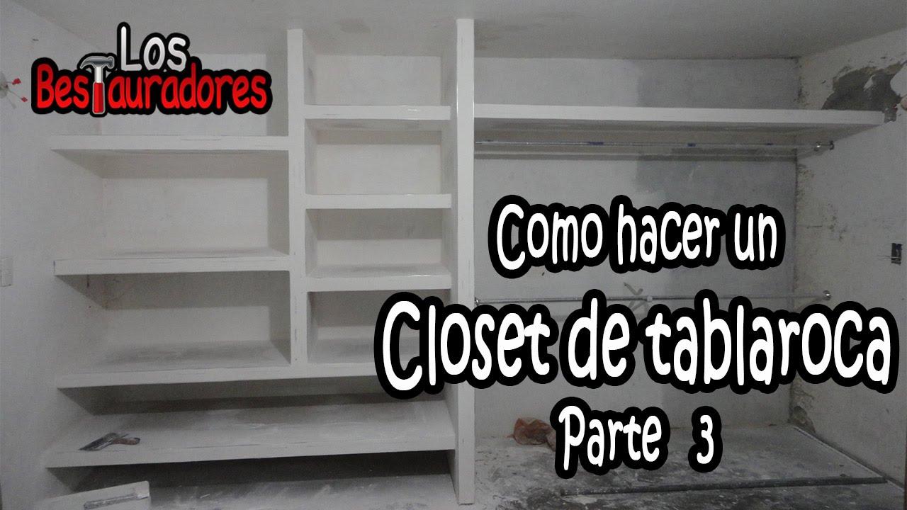 Como hacer ClosetRopero de tablaroca Parte 3 Emplacado  YouTube