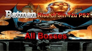 Batman Rise of Sin Tzu All Bosses PS2