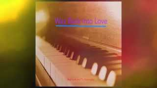 Roy Louis & Pia Masangkay - Way Back Into Love (Audio)