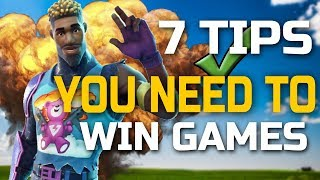 7 Tips and Tricks YOU need to WIN! Fortnite Battle Royale