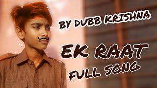 EK raat song villen (official video)