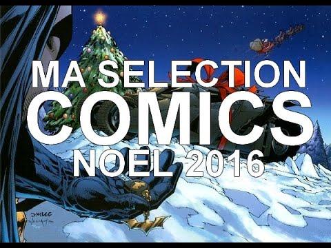 Ma Séléction Comics de Noël 2016 (Part 1)