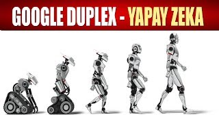 GOOGLE DUPLEX ve YAPAY ZEKA