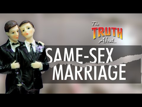Same-Sex Marriage   The Truth About...