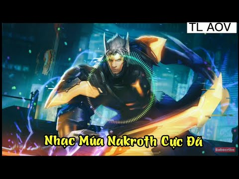 Nakroth Remix Voice | Mix Giọng Nakroth Or Nakroth Siêu Việt
