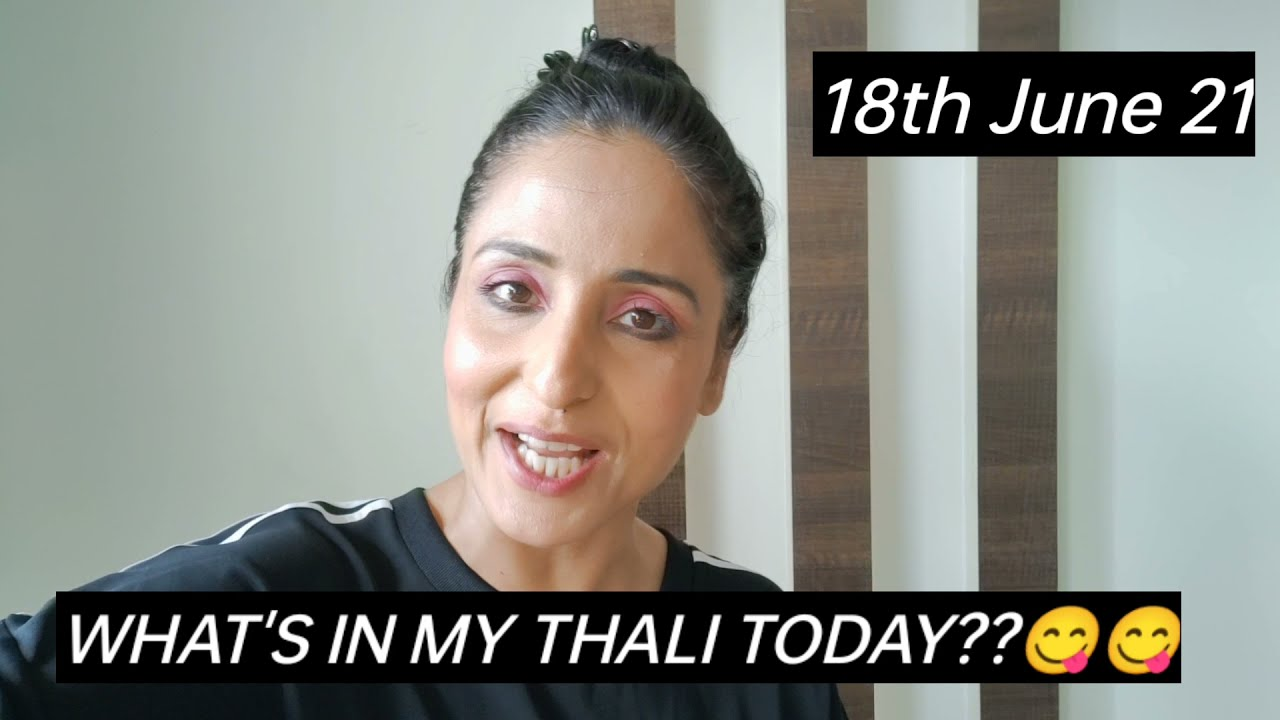 What's in my thali today? Lataa Saberwal | Home food| Veg Thali| Healthy eating| Nutrition Tip