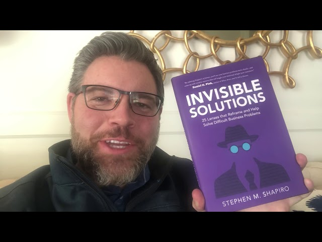 Review of Stephen Shapiro book Invisible Solutions