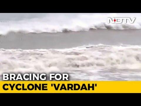 Cyclone Vardah: Tamil Nadu, Andhra On High Alert, Chennai Preps For Storm