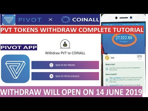 Withdraw pvt tokens OF  pivot app  to coinall exchange 14th june 2019 complete tutorial urdu hindi