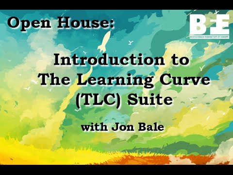BFE's Open House - Introduction to The Learning Curve (TLC) Suite
