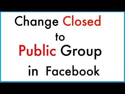 How to change Closed Group to Public Group in Facebook