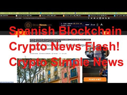 Spanish Blockchain Crypto News Flash! Crypto Simple News