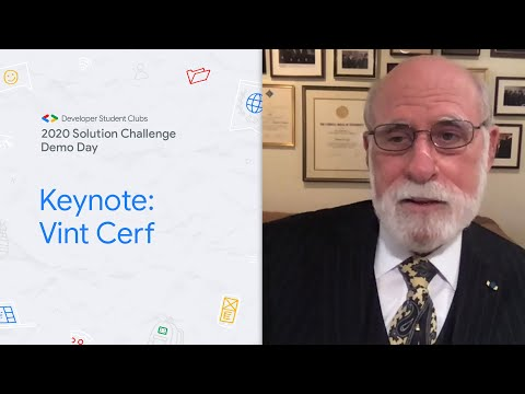 Solution Challenge Demo Day 2020 Keynote with Vint Cerf