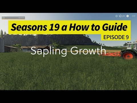 Seasons 19 - A How to Guide - Planting Saplings with Seasons