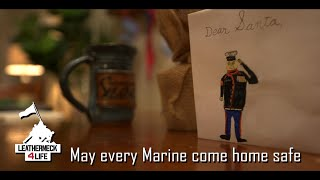 Marines come home safe - Leatherneck for Life - Christmas 2019