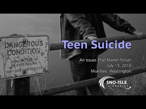 Teen Suicide: An Issues That Matter Forum