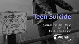 Teen Suicide: An Issues That Matter Forum