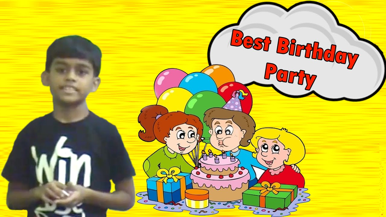 wonderful speech on my best birthday party wonderful speech on my best birthday party