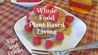 WFPB Tips and Tricks