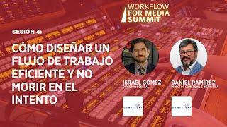 Sesión 4: Cómo Diseñar un Flujo de Trabajo Eficiente y No Morir en el Intento