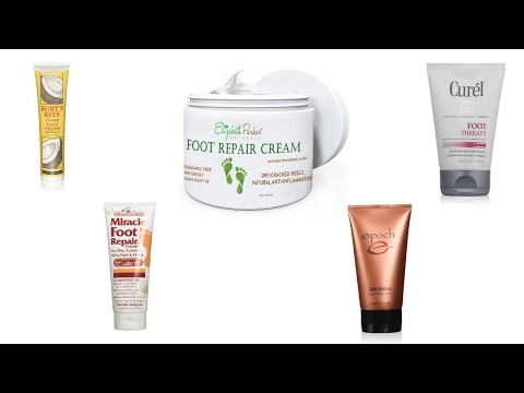 Best Foot Cream for Cracked Heels 2017