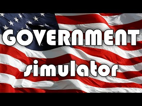 Government Simulator - How to Make America Great Again
