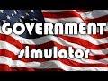 Government Simulator - How to Make Ameri
