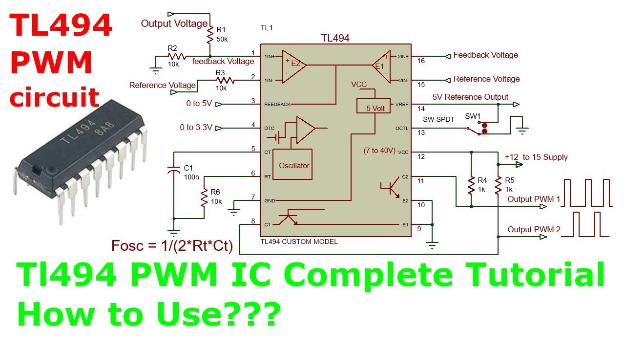 TL494 PWM IC Tutorial : How to use in Power Supplies & Inverters