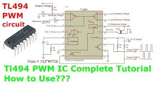 TL494 PWM IC Tutorial How To Use In Power Supplies Inverters