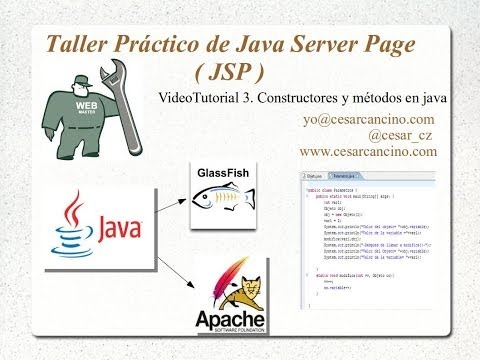 VideoTutorial 3 del Taller Práctico de Java Server Page ( JSP ). Constructores y métodos en java
