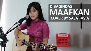 MAAFKAN - D'BAGINDAS COVER BY SASA TASIA