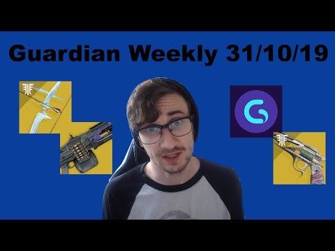 Guardian Weekly #1 - Destiny 2 News (31/10/2019) - Patch Notes, Guardiancon & More