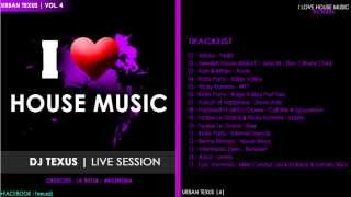 I Love House Music - Urban Texus 4 - Dj Texus (descarga full en descripción)