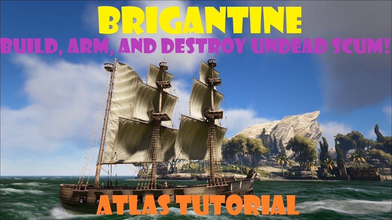 ATLAS - 2-minute Brigantine Tutorial - Construct, Crew, and Sail against  the Dead!