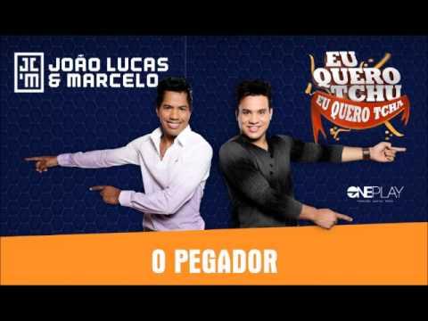 João Lucas & Marcelo - O Pegador