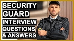SECURITY GUARD Interview Questions And Answers (PASS Your SECURITY OFFICER Interview!)