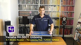 Yamaha RX-S601 Network AV Receiver Unboxing | The Listening Post | TLPCHC TLPWLG